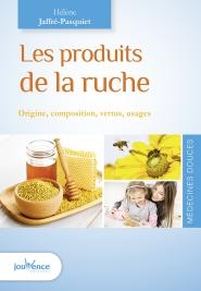 Livre Les produits de la ruche H. Jaffré-Pasquiet